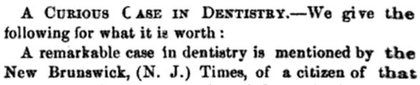 curious case in dentistry