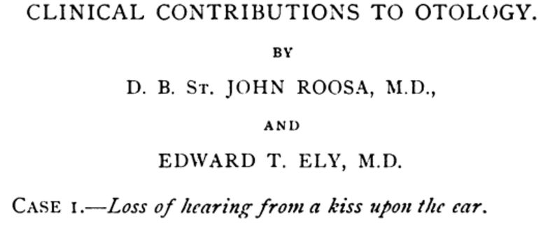 Loss of hearing from kiss upon the ear