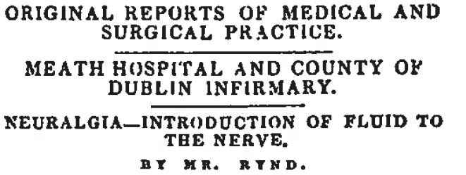 neuralgia, introduction of fluid to the nerve